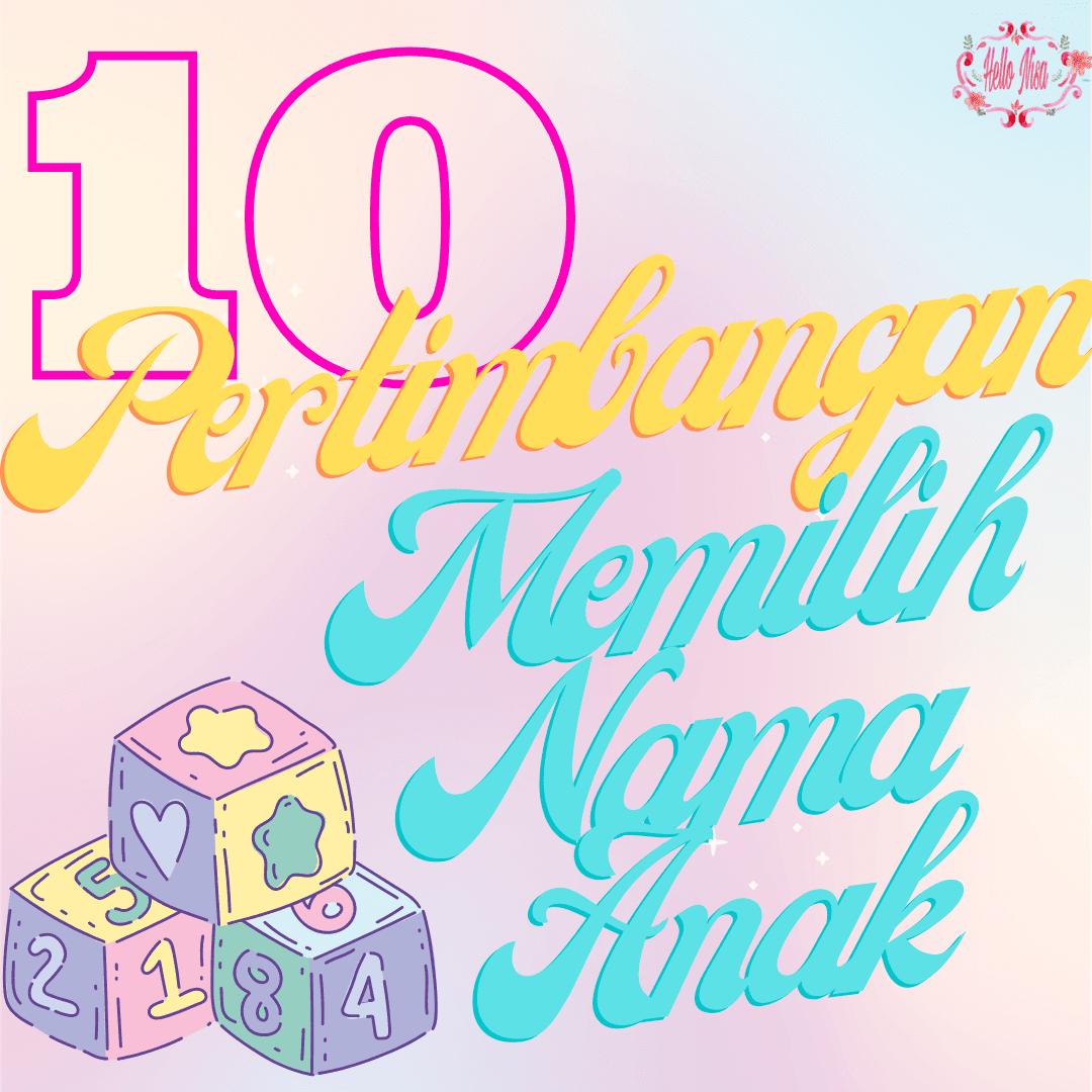 10 pertimbangan dalam memberi nama bayi