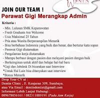 Info Loker Surabaya di Dentin Clinic Kenjeran April 2021