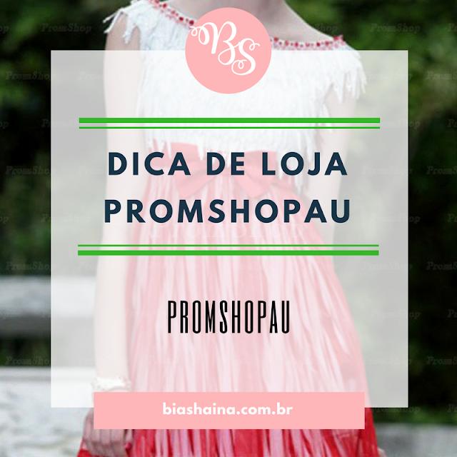 Dica de Loja PromShopau.com