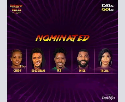 Cindy, Elozonam, Ike, Mike and Tacha are up for possible eviction