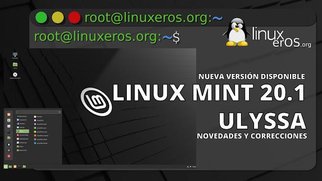 Linux Mint 20.1 Ulyssa, Novedades, cambios y mejoras