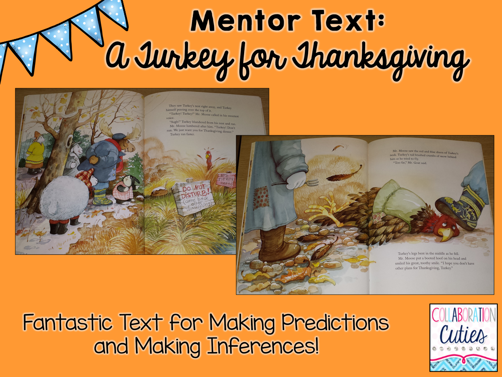 Collaboration Cuties A Turkey For Thanksgiving Ready To Go Lesson Activities Must Read Mentor Text