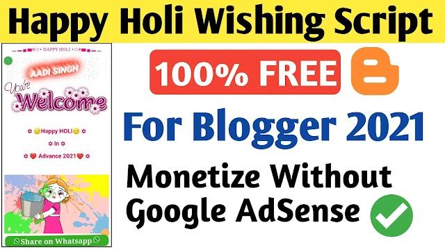 Holi Whatsapp Wishing Viral Script For Blogger 2021 Free
