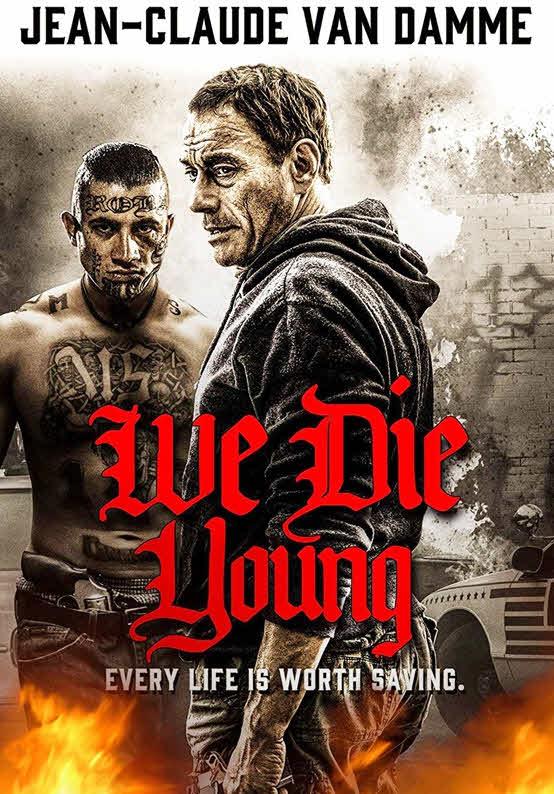 مشاهدة فيلم We Die Young 2019 مترجم