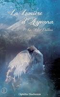 http://leden-des-reves.blogspot.fr/2017/08/la-lumiere-dayvana-ophelie-duchemin.html