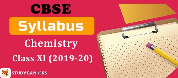 CBSE Class 11 Chemistry Syllabus 2019-20