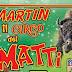 """MARTIN PRESENTA """"IL CIRCO DEI MATTI"""""""
