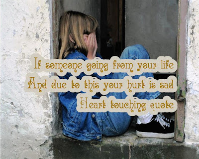 """If  someone """"going"""" from your life and due to this your heart is sad / Heart Touching Quote 2020"""