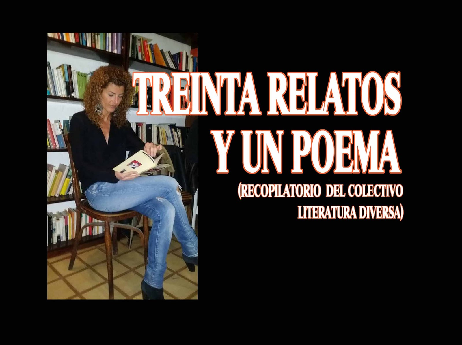 TREINTA RELATOS Y UN POEMA