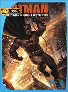 Batman: El Caballero de la Noche Regresa Parte 2 2013 HD [1080p] Latino [GoogleDrive]