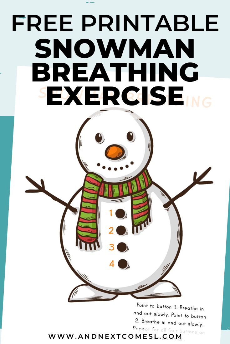 Snowman deep breathing exercise for kids with free printable mindfulness poster