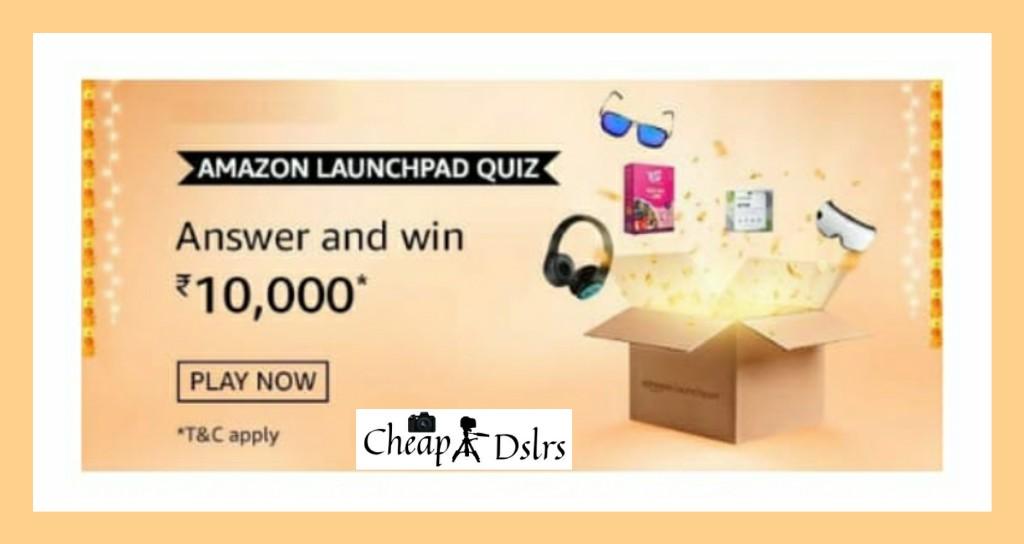 Amazon Launchpad Quiz Answers Win – Rs.10000 Pay Balance