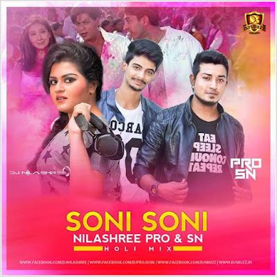 Soni Soni (Holi Mix) – DJ NILASHREE & DJ PRO SN Remix