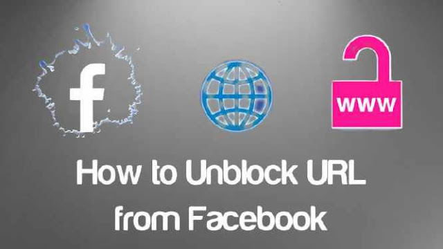 How to Unblock URL from Facebook [ Step by Step ]