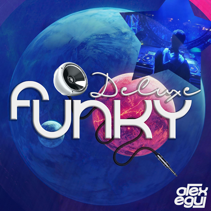 Funky Deluxe (Mixed By Alex Egui)
