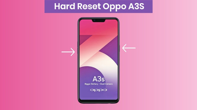Hard reset oppo a3s