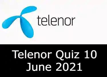 10 June Telenor Answers Today | Telenor Quiz Today 10 June 2021