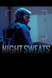 Night Sweats 2016