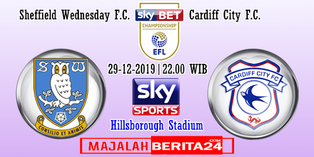 Prediksi Sheffield Wednesday vs Cardiff City — 29 Desember 2019