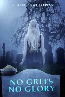 No Grits No Glory by Elaine Calloway