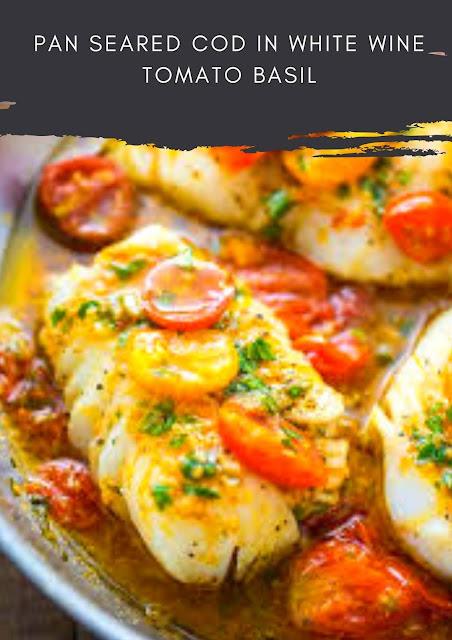 Pan-Seared Cod in White Wine Tomato Basil Sauce