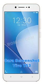 Cara Screenshot Vivo Y53