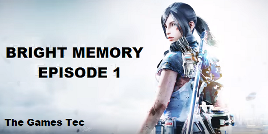 Bright Memory Episode 1 PC Game Download
