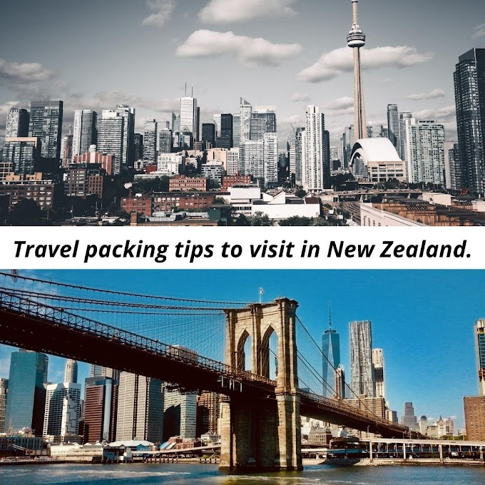 Travel packing tips to visit in New Zealand