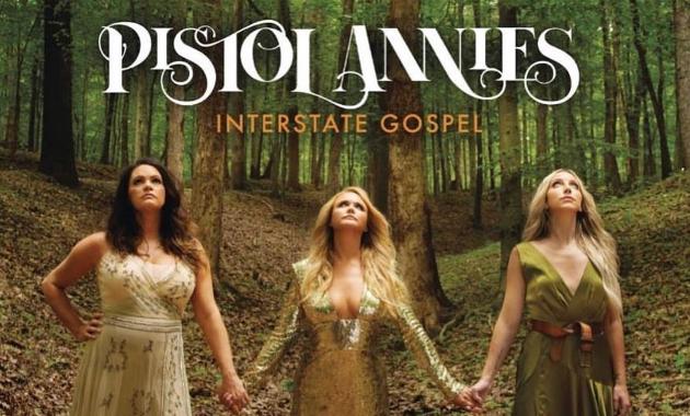 """Pistol Annies lanzan """"Interstate Gospel"""" el 2 de noviembre."""