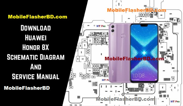 Download Huawei Honor 8X Schematic Diagram Service Manual Full PDF Pack Free For All Zip File