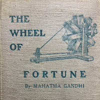 """cover of Gandhi's 1921 publication """"The Wheel of Fortune."""""""