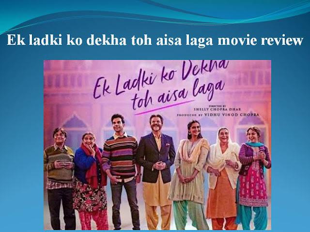 Ek Ladki Ko Dekha Toh Aisa Laga Movie Review : Heart Crushing Story