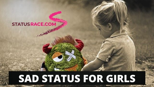 Sad Status for Girls || Girls Sad Status Quotes, in 2020 Collection