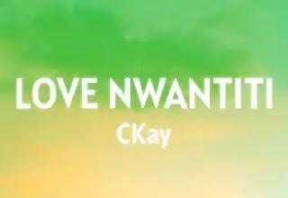 CKAY Love Nwantiti Lyrics Meaning in English