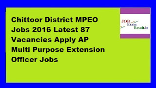 Chittoor District MPEO Jobs 2016 Latest 87 Vacancies Apply AP Multi Purpose Extension Officer Jobs