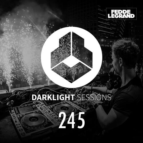 Fedde Le Grand - Darklight Sessions 245