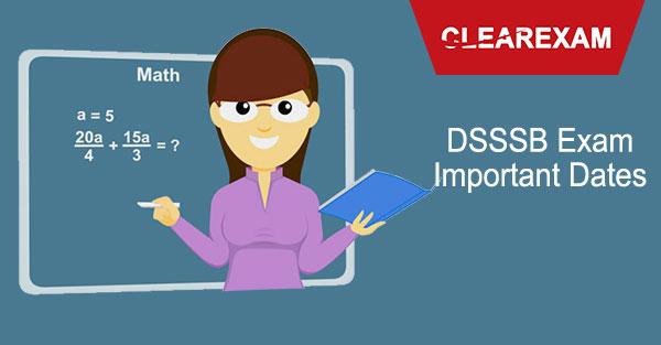 DSSSB Teachers Recruitment Important Dates