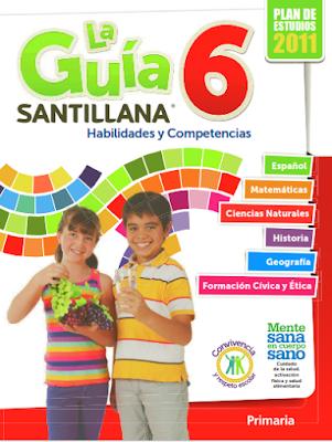 La Guía Santillana 6. Habilidades y Competencias . Edición para el alumno