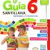 La Guía Santillana 6 Edición Alumno