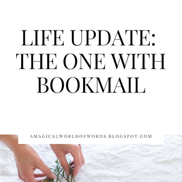 Life Update: The One With Bookmail