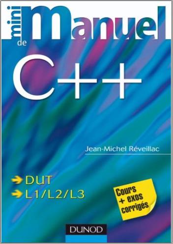 Livre : Mini manuel de C++ Jean-Michel Réveillac PDF