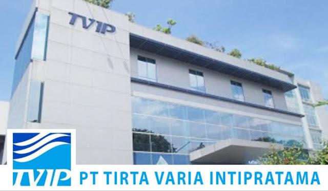 Informasi Rekrutmen Karyawan PT Tirta Varia Intipratama Lulusan SMA/SMK, D3, S1 Tersedia 8 Posisi - Periode Agustus - September 2020