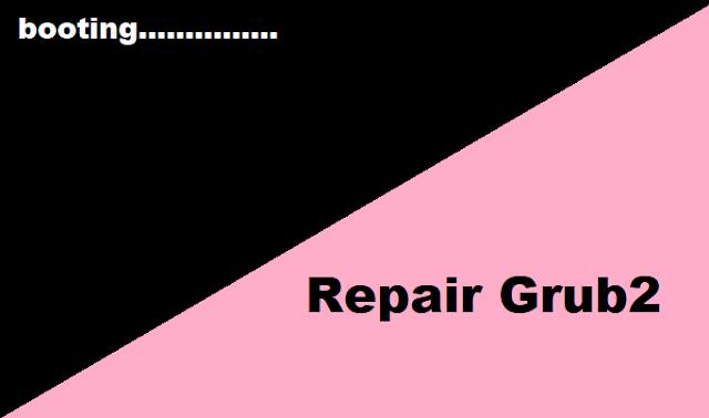 Repair Grub2