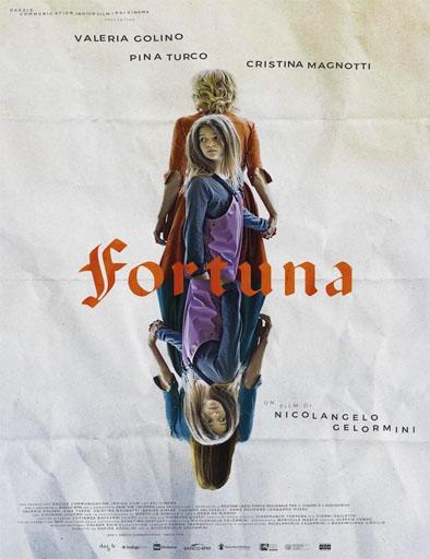 pelicula Fortuna