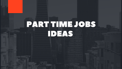 Part time jobs ideas in hindi, Online Part time jobs