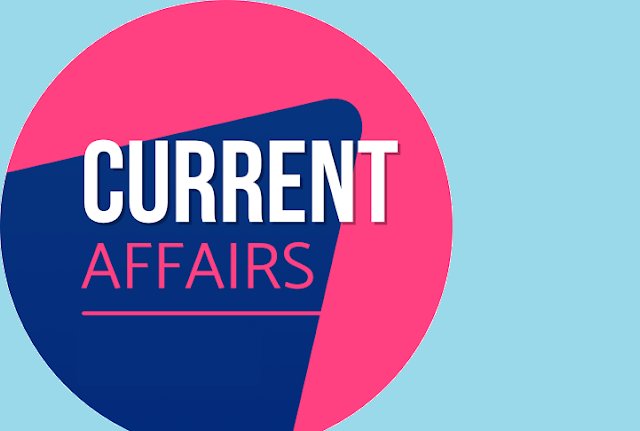 Current Affairs 25th july 2019