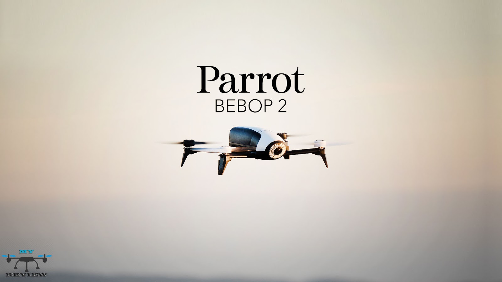 Parrot Bebop 2 The Famous Drone Of And Revolution 1 As You Know Is One Best In Market 2016 2017 It