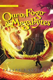 Ouro, Fogo e Megabytes