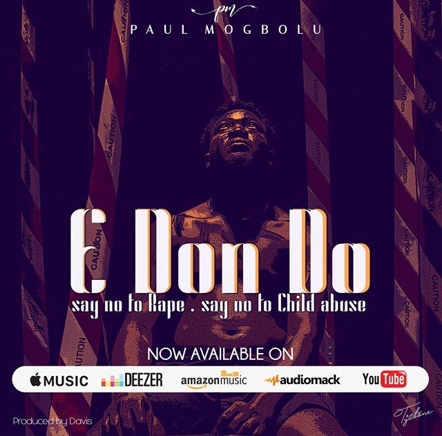 Paul Mogbolu - E Don Do(mp3)