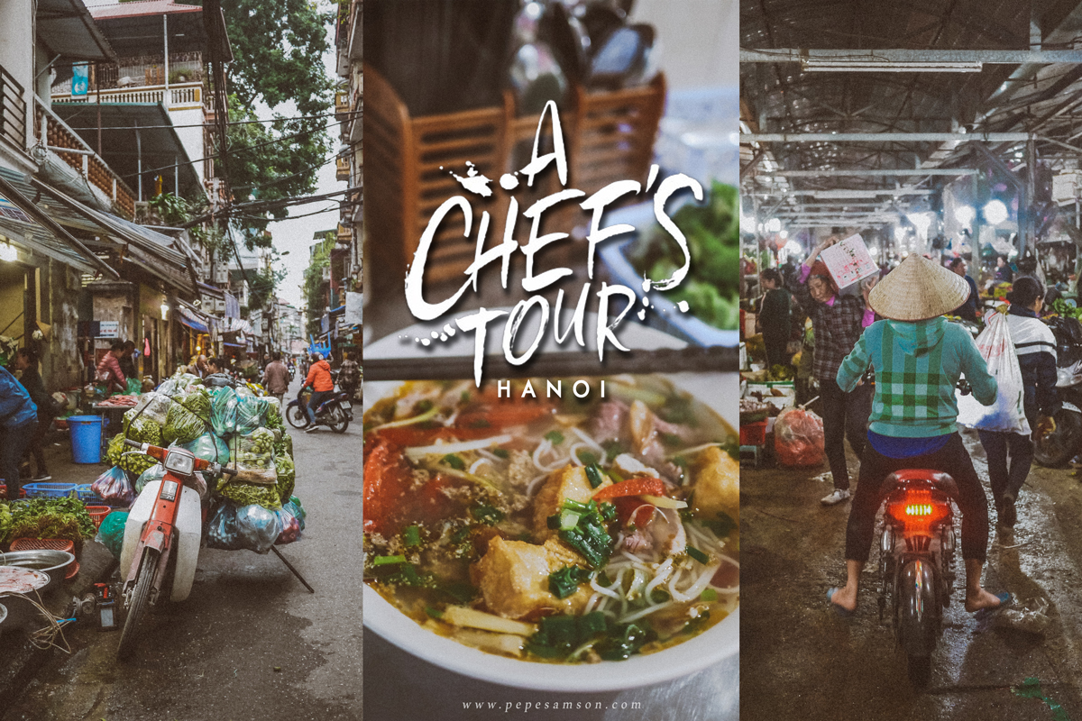 A Chef's Tour: The Hanoi You've Never Seen Yet